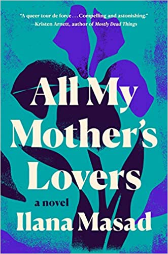 LGBTQ Book: All My Mother's Lovers