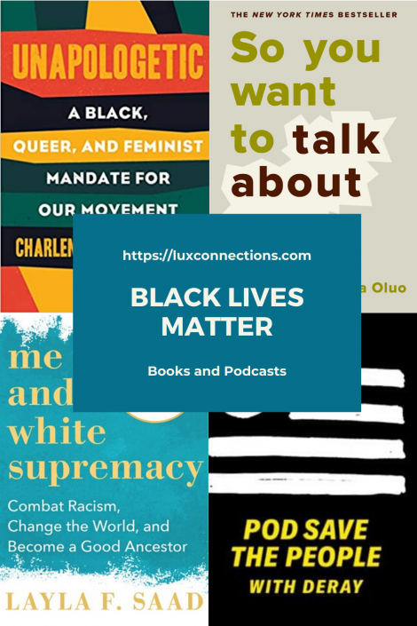 Black Lives Matter - Books and Podcasts