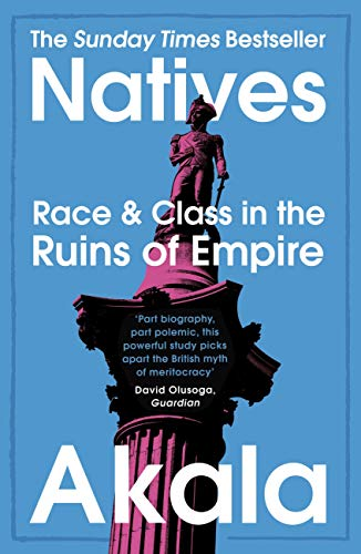Book: Natives - Race & Class in the Ruins of Empire