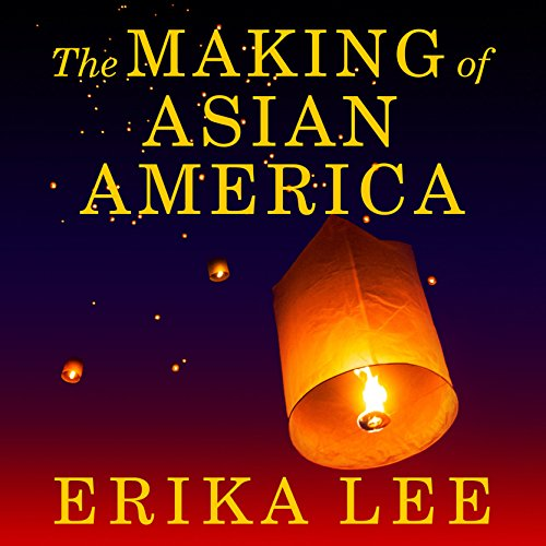 Book: The Making of Asian American