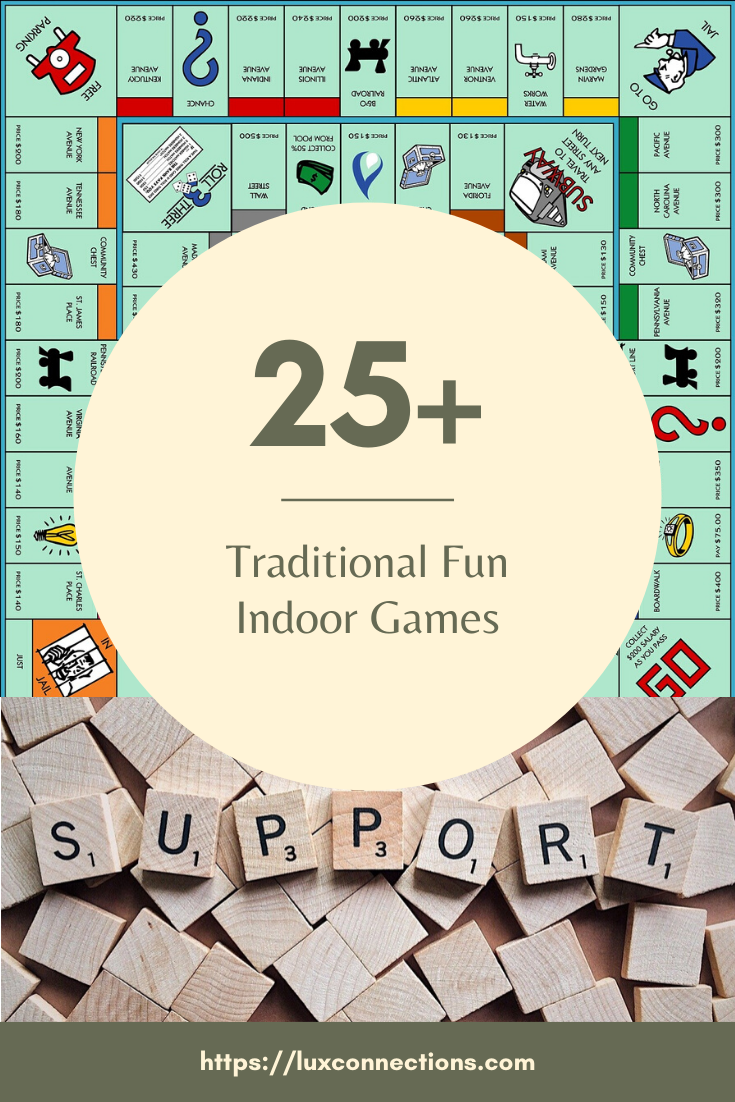 25+ Traditional Fun Indoor Games