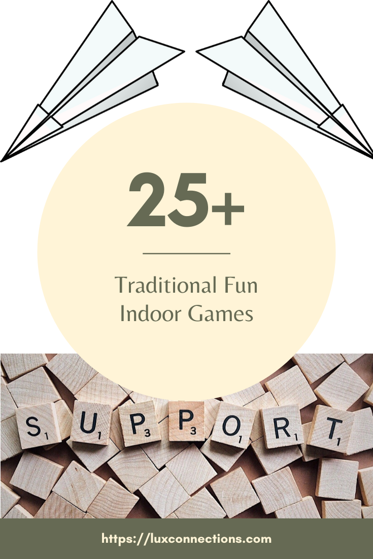 Traditional Fun Indoor Games